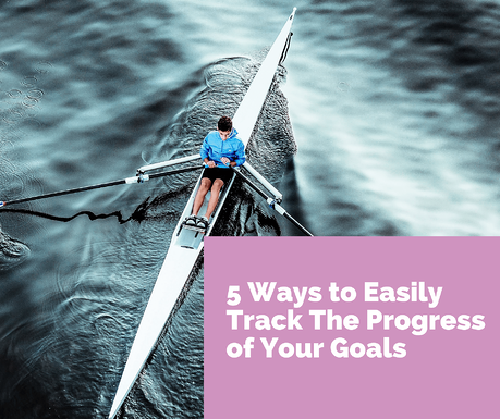 how to track the progress of your goals
